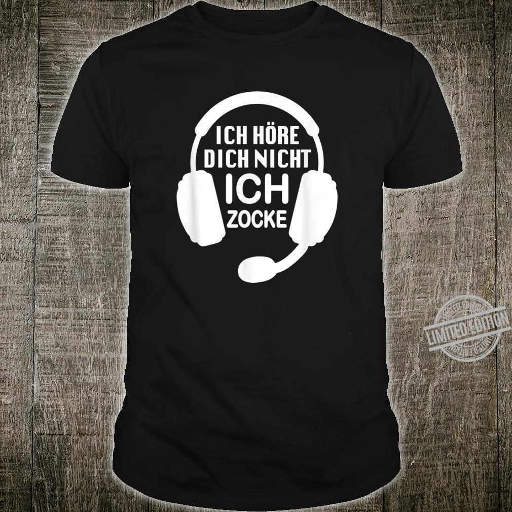 Ich hör dich nicht ich zocke Spruch für Headset Gamer Shirt