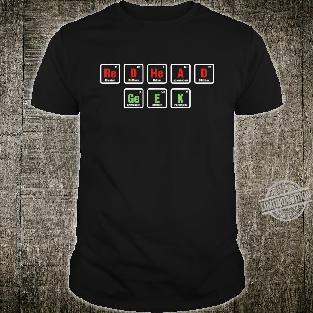 Irish Chemist Ginger Redhead Geek Wissenschaft NerdChemie Shirt