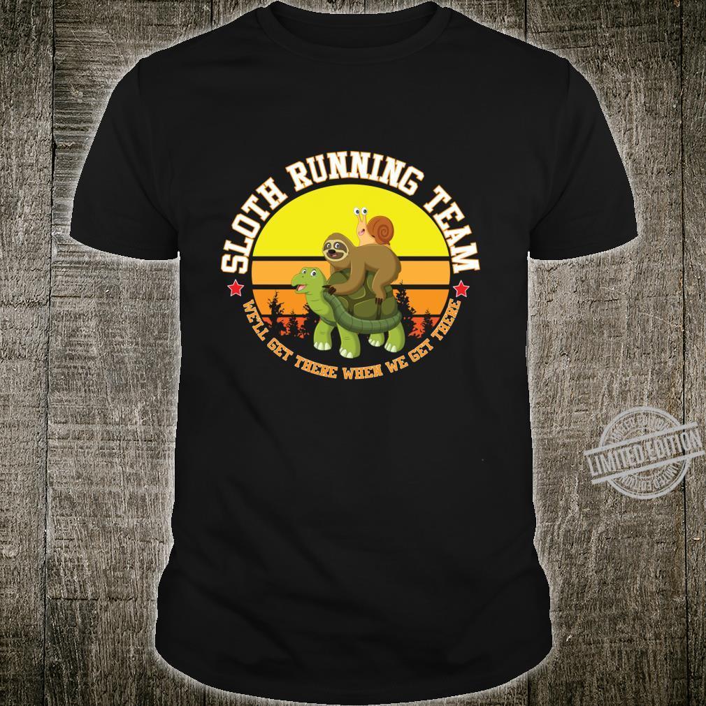 Sloth Running Team Shirt Turtle Snail Shirt